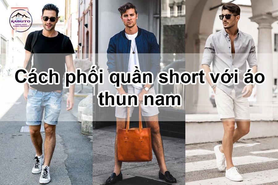 cách phối quần short với áo thun nam