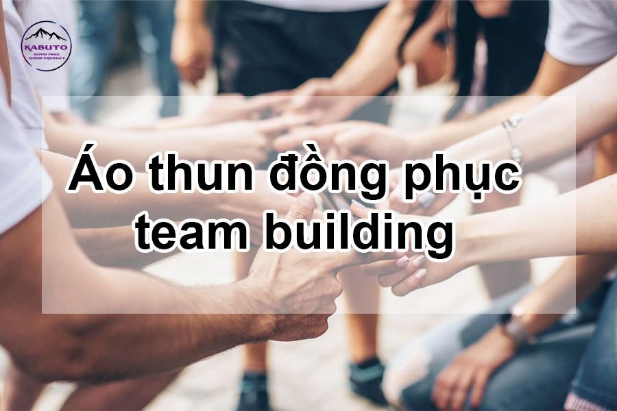 áo thun đồng phục team building